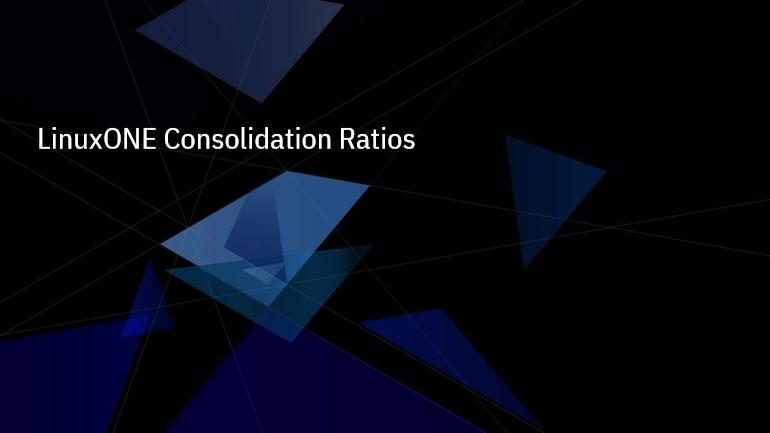 MediaCenter - LinuxONE Consolidation Ratios thumbnail